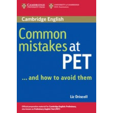Common Mistakes at PET and how to avoid them - Cambridge