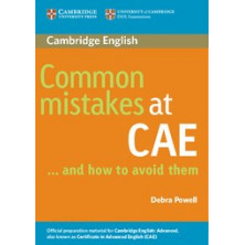 Common Mistakes at CAE and how to avoid them - Cambridge