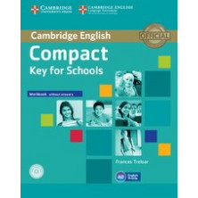 Compact KEY for Schools without answers - Workbook + CD - Cambridge