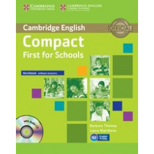 Compact FIRST for Schools without answers - Workbook + CD - Cambridge