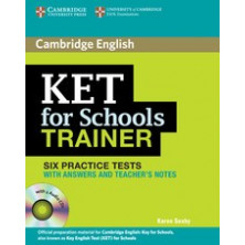 KET for Schools Trainer with answers + CD - Cambridge