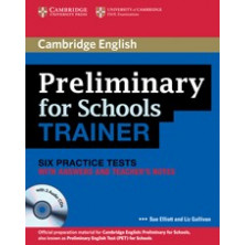 Preliminary for Schools Trainer with answers + CD - Cambridge