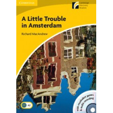 A Little Trouble in Amsterdam - Cambridge