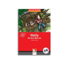 Holly the Eco Warrior - Ed. Helbling