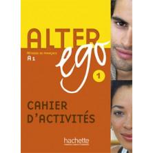 Alter Ego 1 Cahier d'activités - Ed. Hachette
