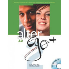 Alter Ego PLUS 2 Livre de l'élève + CD audio + Projets - Ed. Hachette