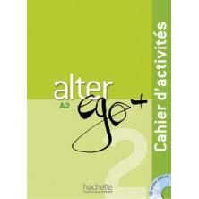Alter Ego PLUS 2 Cahier d'activités + CD - Ed. Hachette