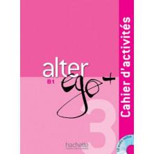Alter Ego PLUS 3 Cahier d'activités + CD - Ed. Hachette