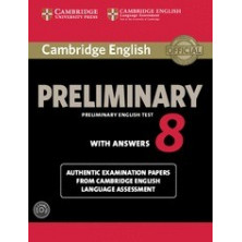 Cambridge English Preliminary 8: Student's Book with answers and Audio CD - Cambridge