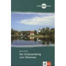 Der Schützenkönig vom Chiemsee - Ed. Klett