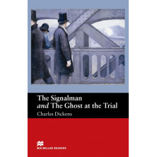 The Signalman and the Ghost at the Trial - Ed. Macmillan