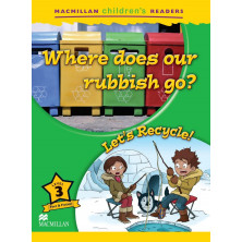 Where Does Our Rubbish Go? / Let's Recycle! - Ed. Macmillan