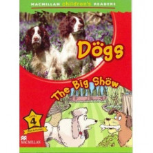 Dogs / The Big Show - Ed. Macmillan
