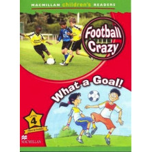 Football Crazy! / What a Goal! - Ed. Macmillan