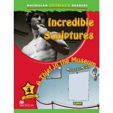 Incredible Sculptures / A Thief in the Museum - Ed. Macmillan