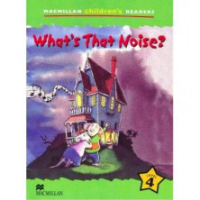 What's That Noise? - Ed. Macmillan