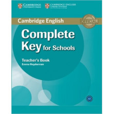 Complete KEY for Schools - Teacher's Book - Cambridge