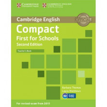 Compact FIRST for Schools - Teacher's Book - Cambridge