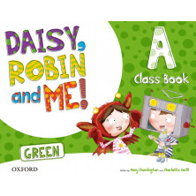 Daisy, Robin and me! GREEN A - Class Book + Songs CD - Ed. Oxford