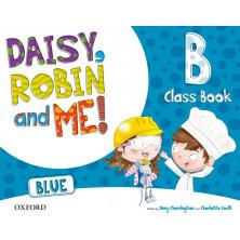 Daisy, Robin and me! BLUE B - Class Book + Songs CD - Ed. Oxford