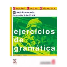 Ejercicios de gramática: Nivel avanzado - Ed. Anaya