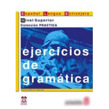 Ejercicios de gramática: Nivel superior - Ed. Anaya