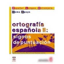 Ortografía española II: Signos de puntuación - Ed. Anaya