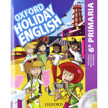 Oxford Holiday English 6º Primaria - Ed. Oxford