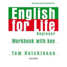 English for Life Beginner - Workbook with key - Ed. Oxford