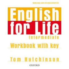 English for Life Intermediate -  Workbook with key - Ed. Oxford
