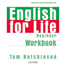 English for Life Beginner - Workbook without key - Ed. Oxford