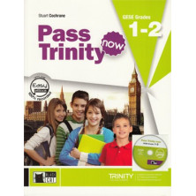 Pass Trinity Now GESE Grades 1-2 - Student's Book + Audio CD - Ed. Vicens Vives
