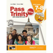 Pass Trinity Now GESE Grades 7-8 & ISE II - Student's Book + Audio CD - Ed. Vicens Vives