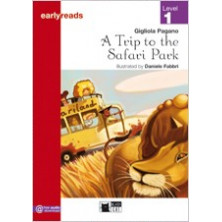 A Trip to the Safari Park - Earlyreads Level 1 - Ed. Vicens Vives