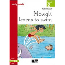 Mowgli Learns to swin - Earlyreads Level 2 - Ed. Vicens Vives