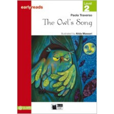 The Owl's Song - Earlyreads Level 2 - Ed. Vicens Vives