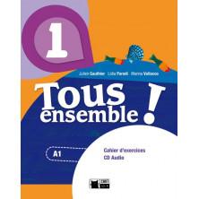 Tous Ensemble ! 1 - Cahier d'exercises + CD - Ed. Vicens Vives