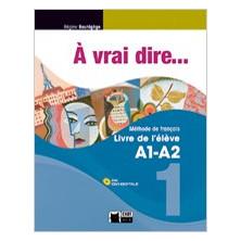 À vrai dire... 1 - Livre de l'élève + CD - Ed. Vicens Vives