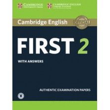 Cambridge English FIRST 2 for revised exam from 2015: Student's Book with answers and Audio CD - Cambridge