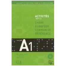 Activités pour le Cadre commun A1 + CD - Ed. Cle international