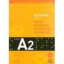 Activités pour le Cadre commun A2 + CD - Ed. Cle international
