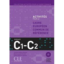 Activités pour le Cadre commun C1 - C2 + CD - Ed. Cle international
