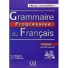 Grammaire progressive du français A2 - B1 - Ed. Cle international