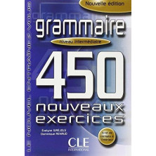 Grammaire 450 Exercises B1 - Ed. Cle international
