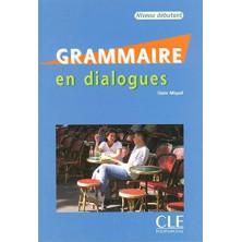 Grammaire en dialogues A1 - A2 - Ed. Cle international
