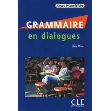 Grammaire en dialogues B1 - B2 - Ed. Cle international