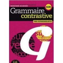 Grammaire contrastive pour hispanophones B1 - B2 - Ed. Cle international
