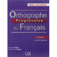 Orthographe Progressive du Français A1 - Ed. Cle international