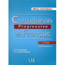 Conjugaison Progressive du Français A2 - B2 - Ed. Cle international
