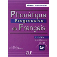 Phonétique Progressive du Français A2 - B2 - Ed. Cle international